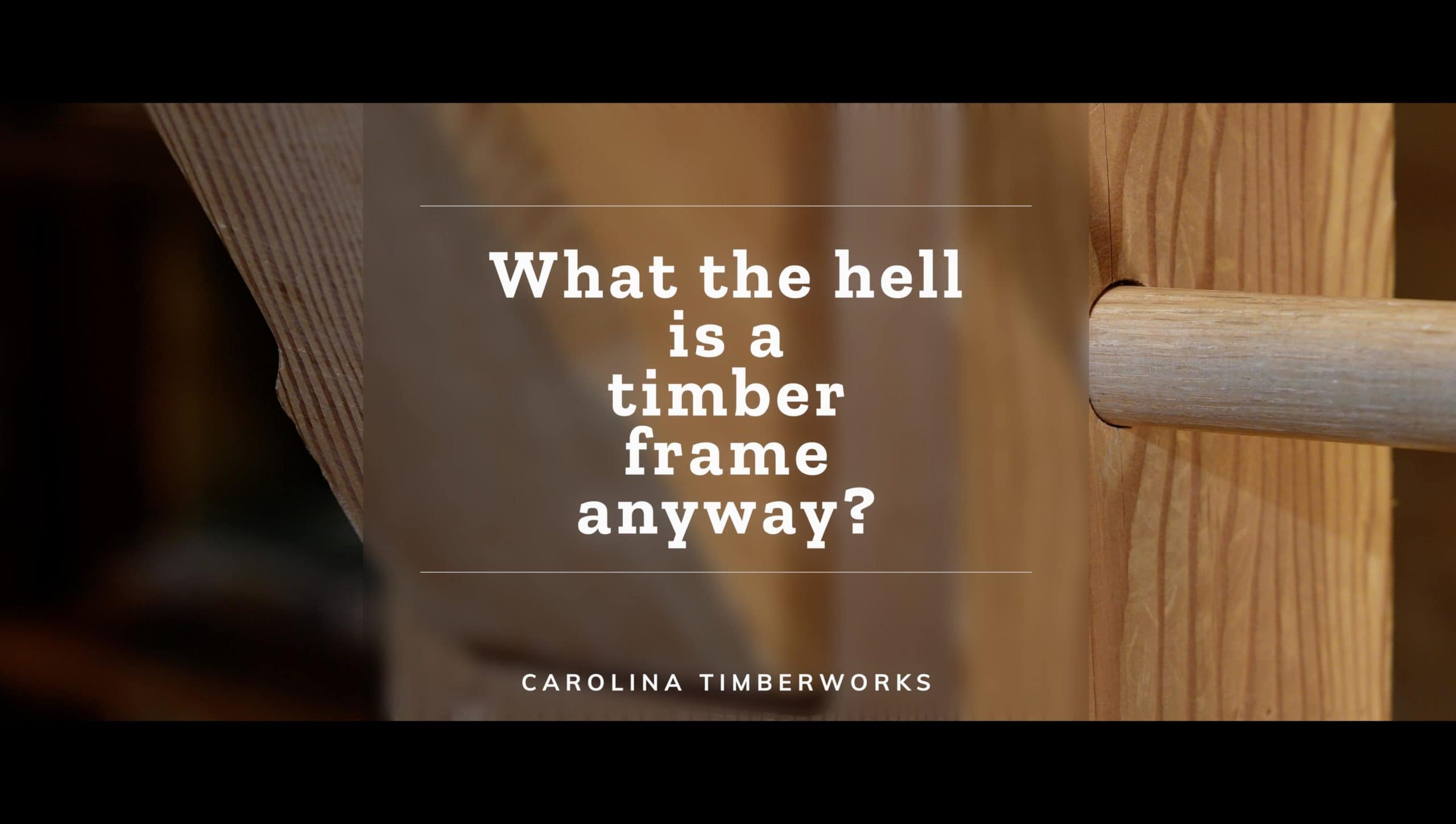 What is a timber frame